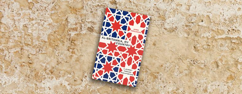 Al-Britannia A Journey Through Muslim Britain
