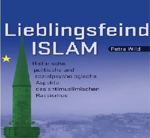 الإسلام العدو المفضل جوانب تاريخية وسياسية واجتماعية نفسية للعنصرية ضد المسلمين