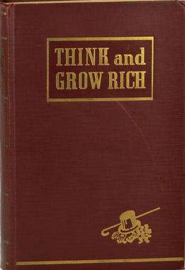 Think & Grow Rich, by Napoleon Hill