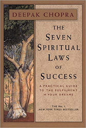 The Seven Spiritual Laws of Success, by Deepak Chopra