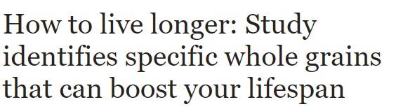 دراسة تؤكد تناول الحبوب يزد من عمرك الافتراضى