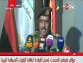 العميد أحمد المسمارى المتحدث باسم القوات المسلحة الليبية