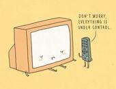 لا تقلق كل شىء تحت التحكم