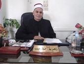 الشيخ زكريا الخطيب وكيل وزارة الأوقاف بمحافظة الشرقية،