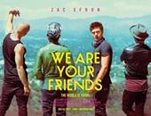 """فيلم """"We Are Your Friends"""""""