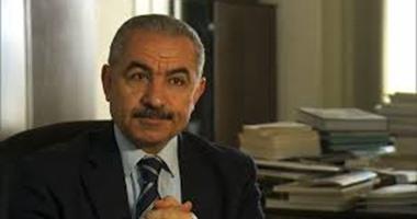رئيس الوزراء الفلسطينى: حل الصراع لن يكون إلا سياسيا ولن نخضع للابتزاز