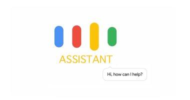 5 مميزات جديدة حصل عليها مساعد Google Assistant تعرف عليها