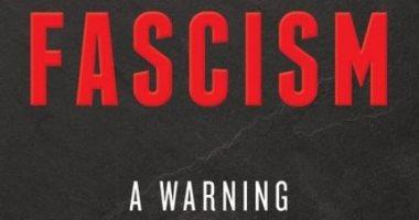مادلين أولبرايت فى كتابها الجديد.. هل تتحول أمريكا إلى الفاشية؟