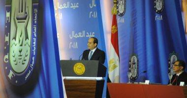 السيسي: عمال مصر دورهم رئيسى فى تحسين الوضع الاقتصادى لوطننا