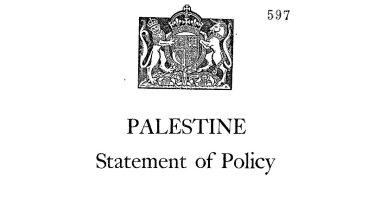 """""""الورقة البيضاء"""" حكاية وثيقة بريطانية لإقامة دولتين فى فلسطين"""