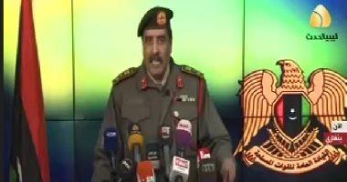 المتحدث باسم الجيش الليبى: نخوض معركة شاملة ضد الإرهاب فى الأراضي الليبية