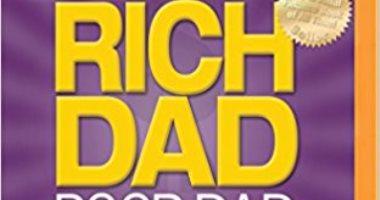 """قرأت لك.. """"الأب الغنى والأب الفقير"""".. لماذا باع أكثر من 32 مليون نسخة؟"""