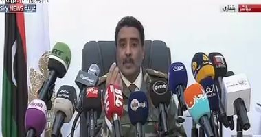 متحدث الجيش الليبى يحذر من نقل إرهابيين فى جبهة النصرة إلى طرابلس