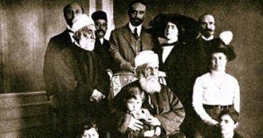 فى ذكرى ميلاده..كيف انقسم البهائيون فى زمن عبد البهاء عباس أفندى