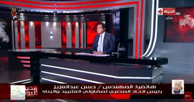 """رئيس المصرى الأفريقى للتشييد لـ""""الحياة اليوم"""": الأجانب انبهروا بمعدل إنجاز المشروعات"""