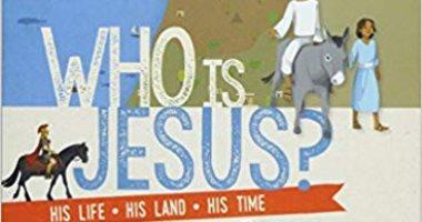كتاب أجنبى يتحدث عن حياة المسيح وأجداده للأطفال.. اعرف تفاصيله