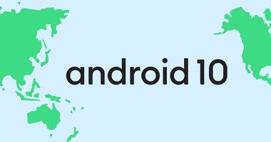 بعد طرحه للمستخدمين.. 9 مزايا فى نظام أندرويد 10 الجديد من جوجل -