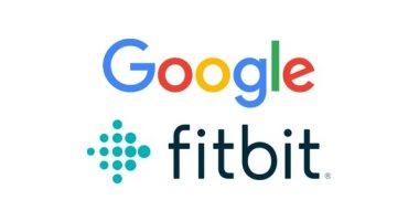 جوجل تتمكن من الاستحواذ على Fitbit رسميا مقابل 2.1 مليار دولار