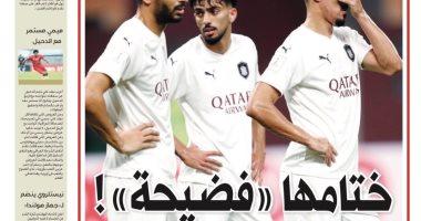 الصحافة القطرية عن سداسية الترجى ضد السد: ختامها فضيحة