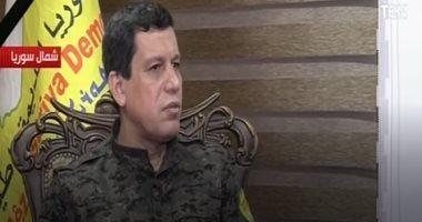 مظلوم عبدى: أردوغان هو المرشد الأعلى الفعلى لتنظيم الإخوان الإرهابى