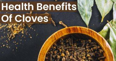 للقرنفل فوائد صحية عديدة.. يخفض وزنك ويمنع نمو الأورام ويحسن الهضم