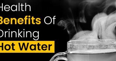 خليه قبل الفطار.. 8 فوائد لشرب الماء الساخن.. من فقدان الوزن لتحسين الهضم
