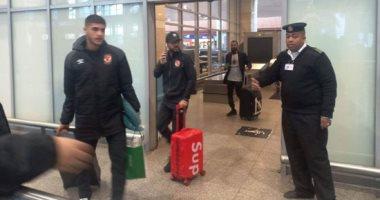 الأهلي يصل القاهرة بعد خسارة لقب السوبر أمام الزمالك فى الإمارات