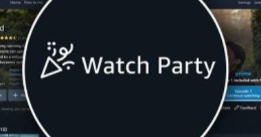 """ميزة """"Watch Party"""" الجديدة بأمازون تتيح مشاهدة العروض مع 100 صديق"""
