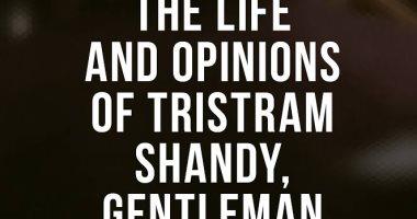 """100 كتاب عالمى.. """"تريسترام شاندى"""" حين يكتب رجل الدين نصا روائيا"""