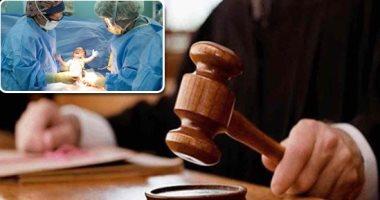 السجن 5 سنوات لطبيبة بالمنيا بتهمة الإهمال والتسبب فى وفاة مريضة
