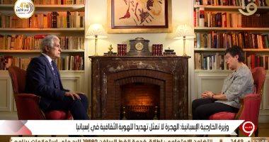 وزيرة الخارجية الإسبانية: مهتمون بالوضع فى سوريا وليبيا للقضاء على الميليشيات