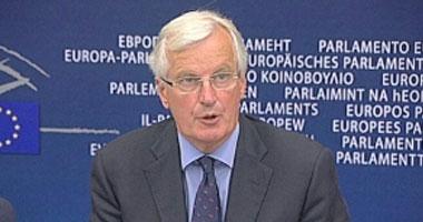 """بارنييه: الاتحاد الأوروبى ينتظر مقترحات """"واقعية وعملية"""" من بريطانيا"""