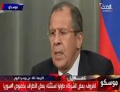لافروف: لا بديل عن الحل السياسى للأزمة السورية