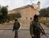 قوات الاحتلال الإسرائيلى تغلق الحرم الإبراهيمى بمدينة الخليل أمام المصلين