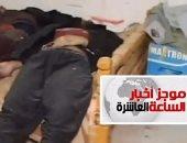موجز أخبار الساعة 10.. قوات إنفاذ القانون تقتل 24 إرهابيًا فى شمال سيناء