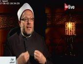 """المفتى بـ""""ON Live"""": قبول الأعمال كافة مرهون بإخلاص المسلم فيما يعمل"""