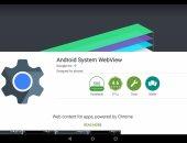 لمستخدمى أندرويد.. يعنى إيه تطبيق Android System WebView؟