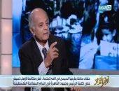 مساعد وزير الخارجية الأسبق:مصر تعمل بهدوء بعيداً عن الأضواء لرفع حصار غزة