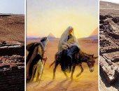 رحلة العائلة المقدسة فى أرض الكنانة.. كيف كانت حياة المسيح فى مصر؟