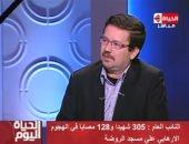 باحث إسلامى: الشيطان يعجز عن فهم استهداف مسجد الروضة وقتل المصلين بداخله
