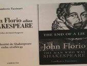 مفاجأة.. باحث إيطالى يؤكد أن بعض مسرحيات شكسبير ألفها الإيطالى جون فلوريو