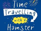 """لهذا باع كتاب """"السفر عبر الزمن مع الهامستر"""" للأطفال 100 ألف نسخة وحصد الجوائز"""