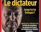 """مجلة """"لوبوان"""" الفرنسية تشتكى من مضايقات بعد وصفها أردوغان بـ""""الديكتاتور"""""""