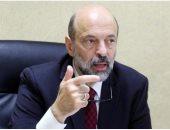 رئيس الوزراء الأردنى: لا يمكن التنازل عن الثوابت تجاه القضية الفلسطيينة