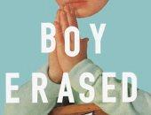قبل عرضه فى السينما العالمية.. تعرف على قصة Boy Erased