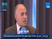 وزير الرى تعليقا على سد النهضة: نريد اتفاقا عادلا غير هش يصمد مع الزمن