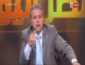 توفيق عكاشة: هناك من لا يريد قوة الدولة حتى تستمر الفوضى