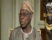 رئيس نيجيريا السابق: السيسى سيحقق تقدما فى مجالات البنية التحتية بأفريقيا