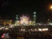 الآلاف يحتفلون بمولد السيدة نفيسة والتهامى يحيى الليلة الختامية