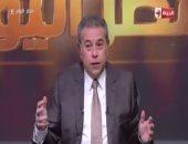 توفيق عكاشة: الإخوان كانوا سببا فى الخسارة الفادحة لمصر باغتيالهم للسادات